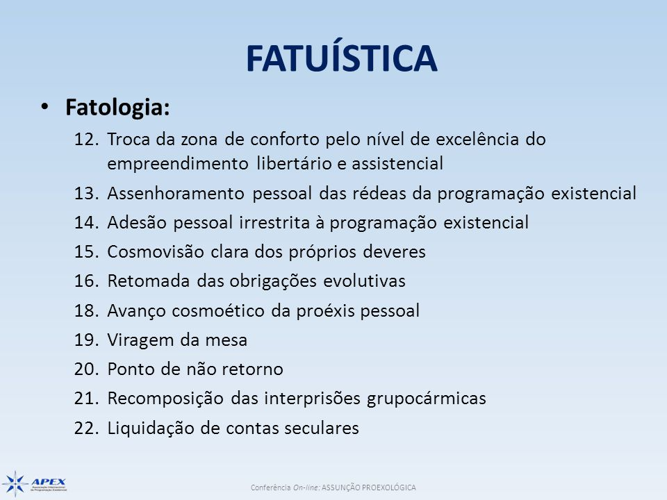 FATUÍSTICA Fatologia:
