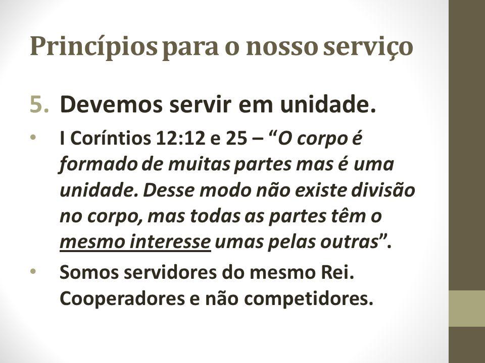 Princípios para o nosso serviço