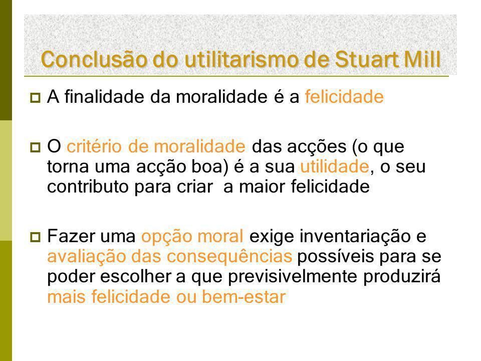 Conclusão do utilitarismo de Stuart Mill