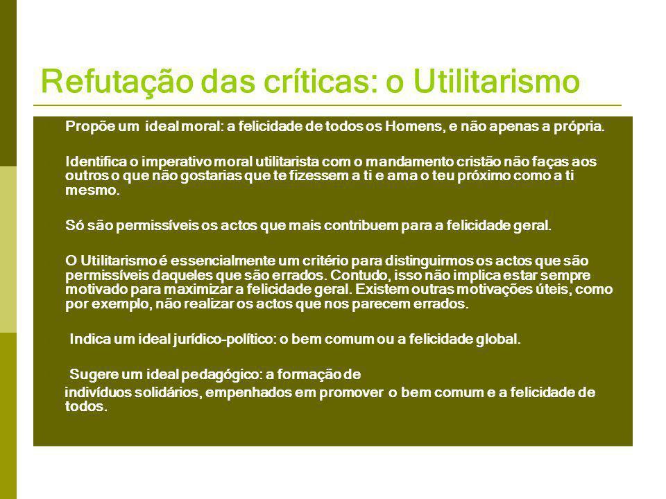 Refutação das críticas: o Utilitarismo