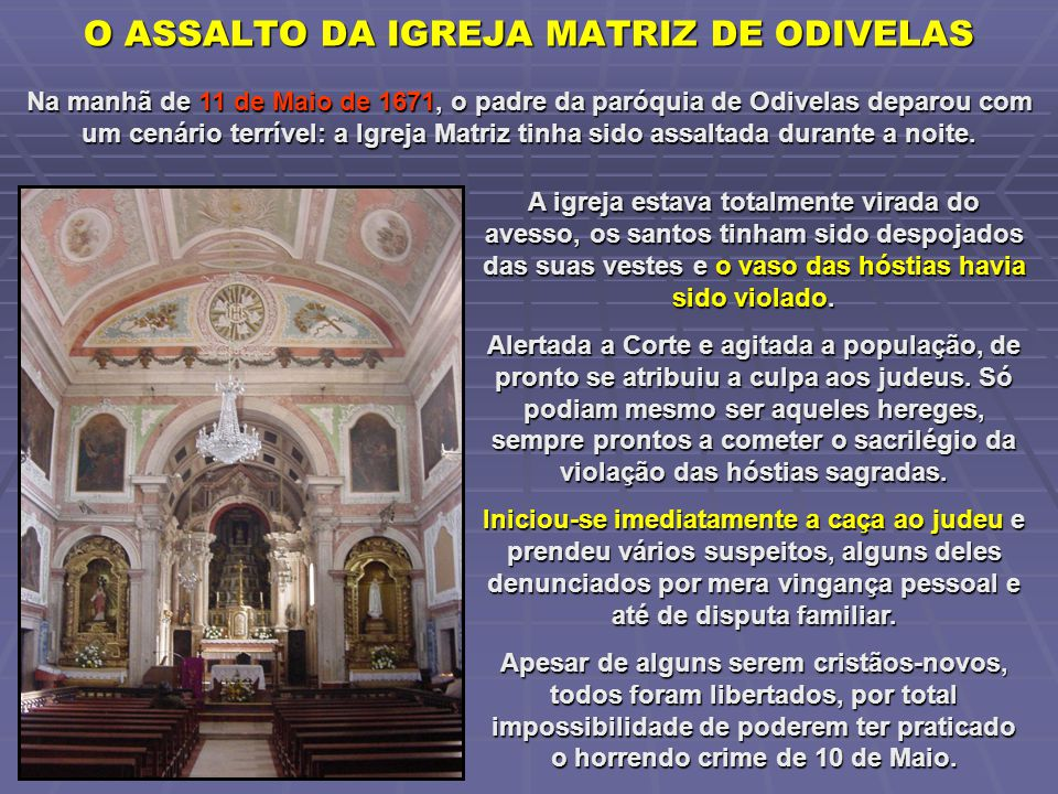 O ASSALTO DA IGREJA MATRIZ DE ODIVELAS