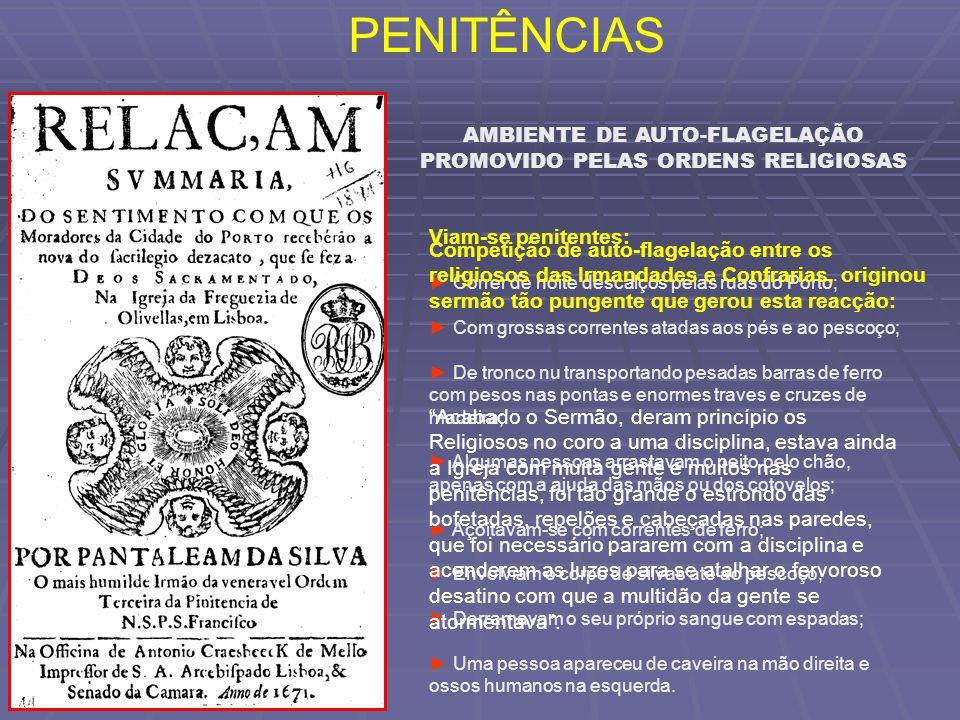 AMBIENTE DE AUTO-FLAGELAÇÃO PROMOVIDO PELAS ORDENS RELIGIOSAS