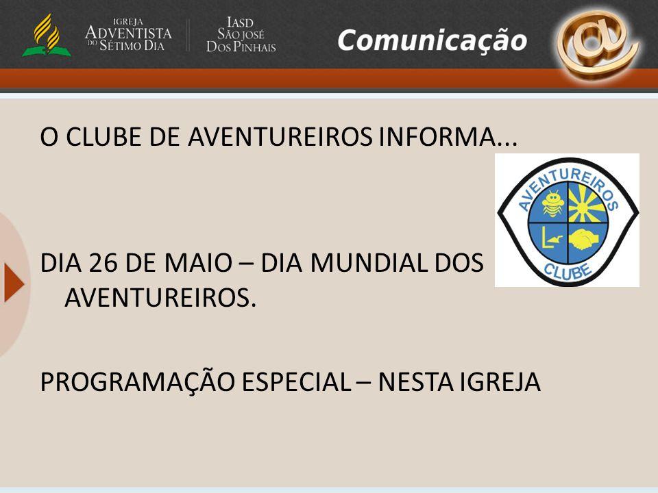 O CLUBE DE AVENTUREIROS INFORMA