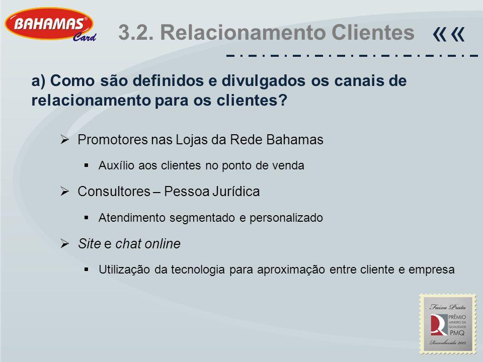 «« 3.2. Relacionamento Clientes