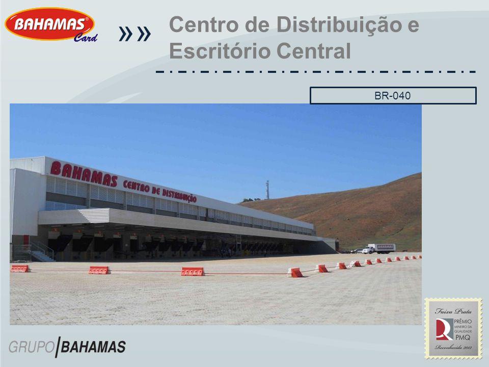 «« Centro de Distribuição e Escritório Central BR-040