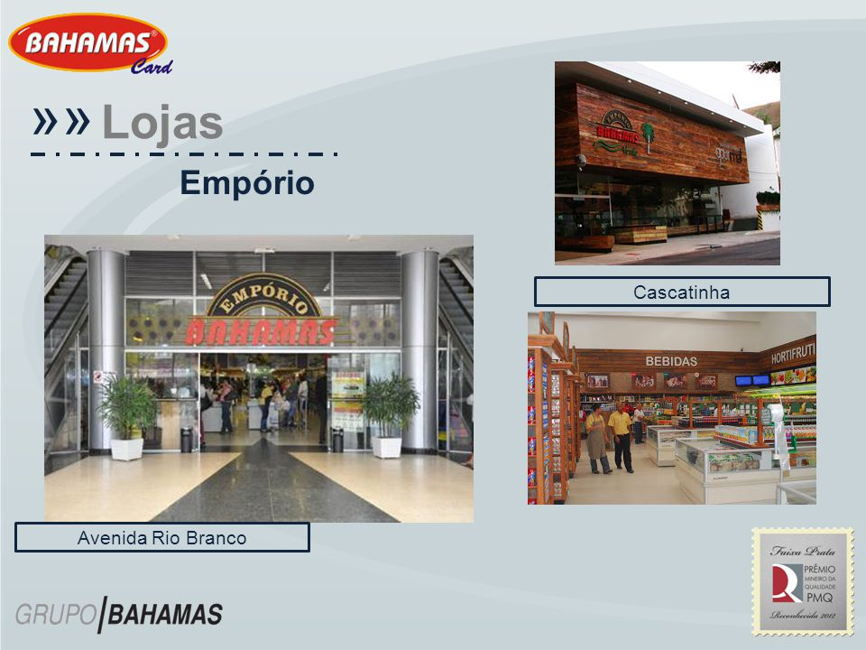«« Lojas Empório Cascatinha Avenida Rio Branco