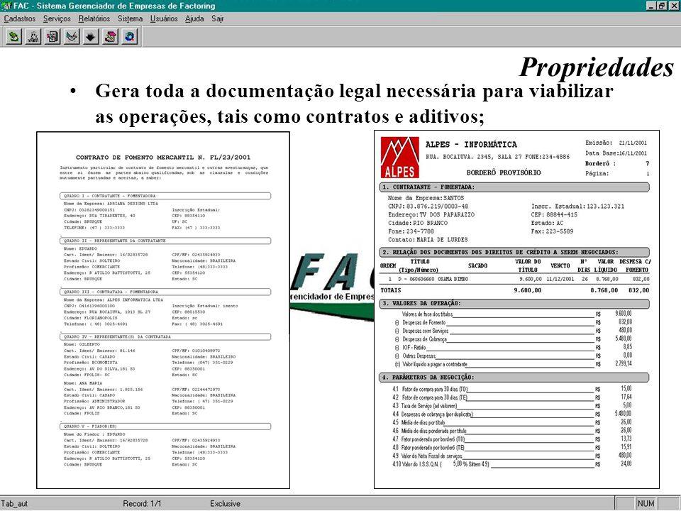 Propriedades Gera toda a documentação legal necessária para viabilizar as operações, tais como contratos e aditivos;
