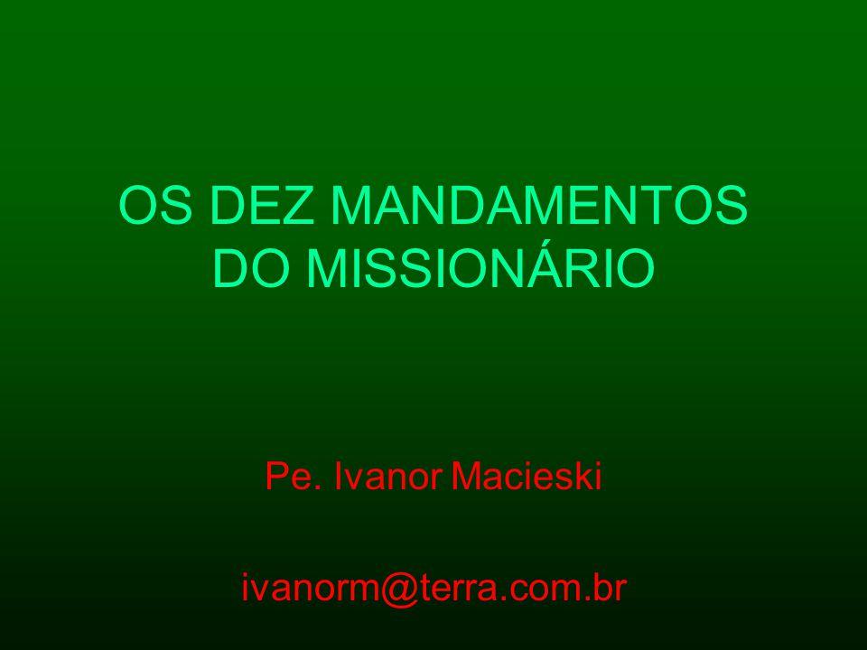 OS DEZ MANDAMENTOS DO MISSIONÁRIO
