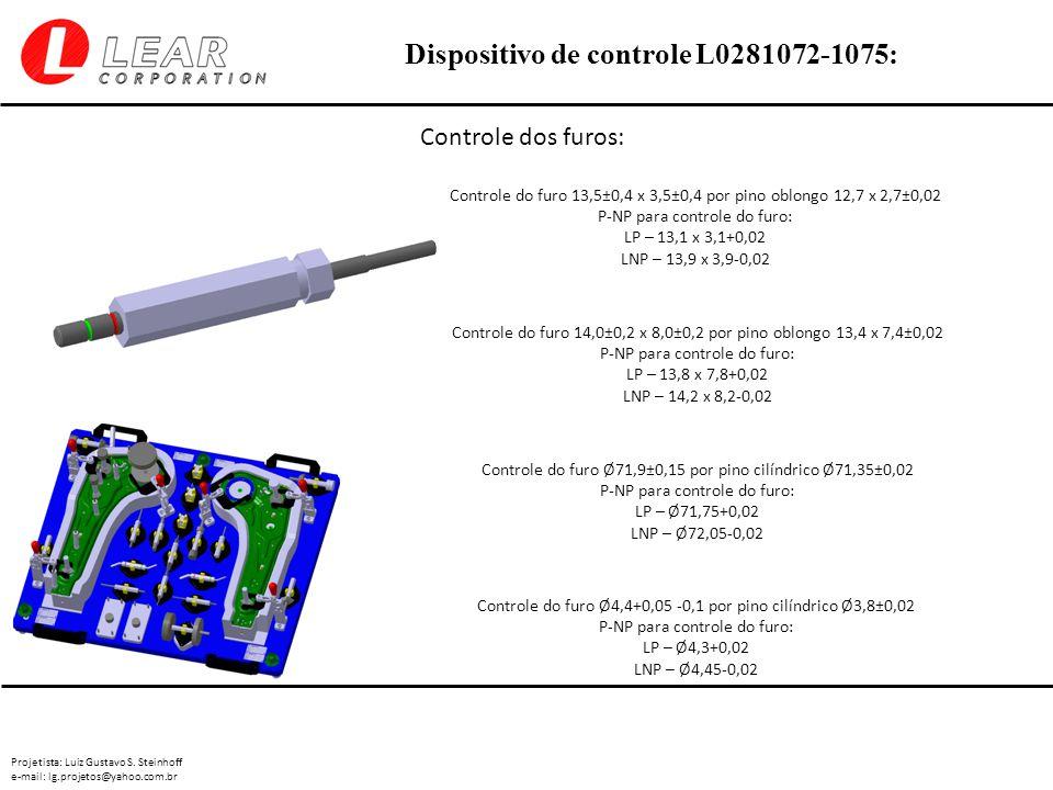 Controle dos furos: Controle do furo 13,5±0,4 x 3,5±0,4 por pino oblongo 12,7 x 2,7±0,02. P-NP para controle do furo: