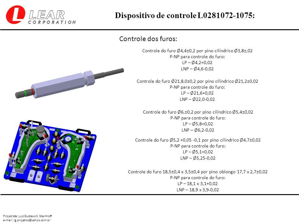 Controle dos furos: Controle do furo Ø4,4±0,2 por pino cilíndrico Ø3,8±,02. P-NP para controle do furo: