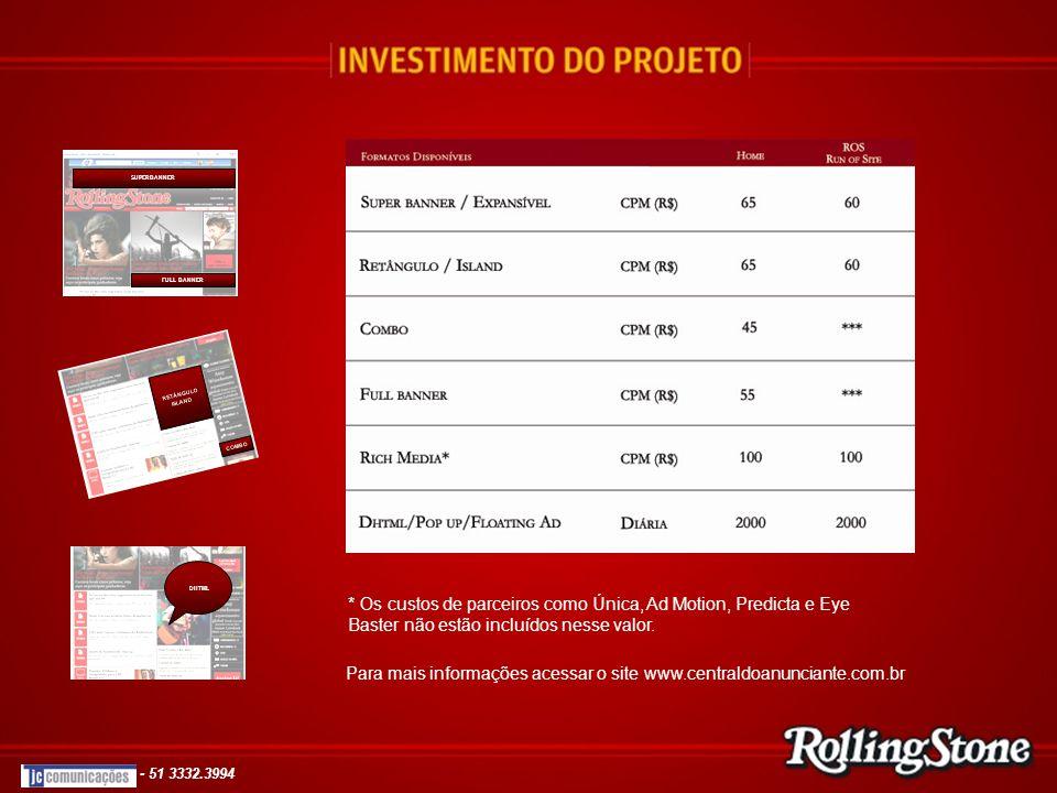 Para mais informações acessar o site www.centraldoanunciante.com.br