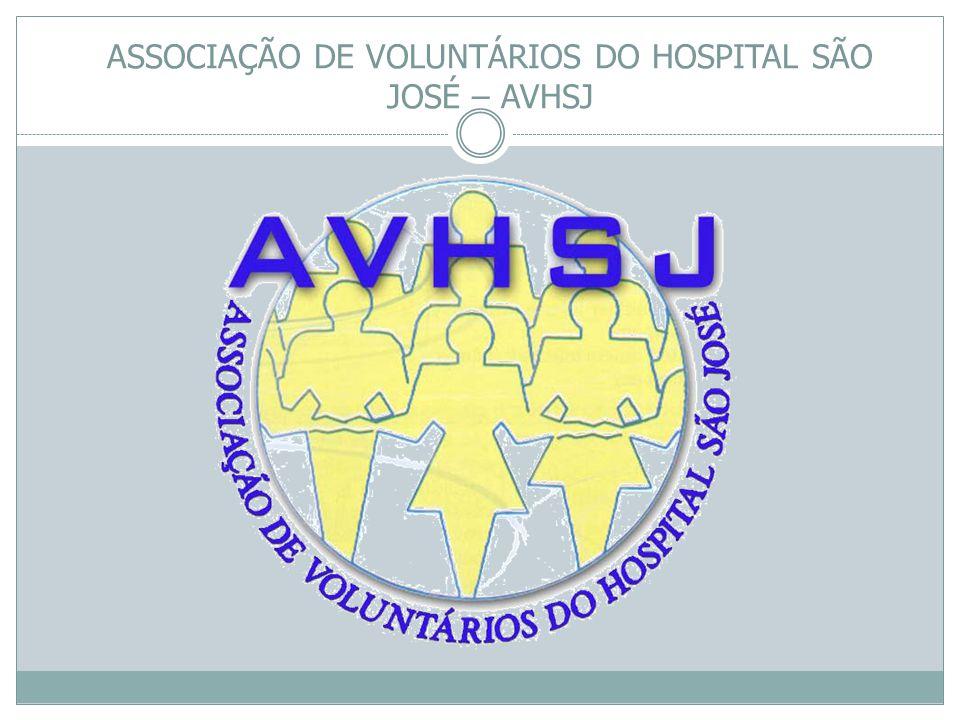 ASSOCIAÇÃO DE VOLUNTÁRIOS DO HOSPITAL SÃO JOSÉ – AVHSJ
