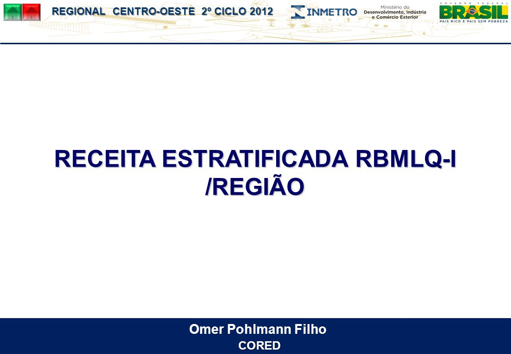 RECEITA ESTRATIFICADA RBMLQ-I