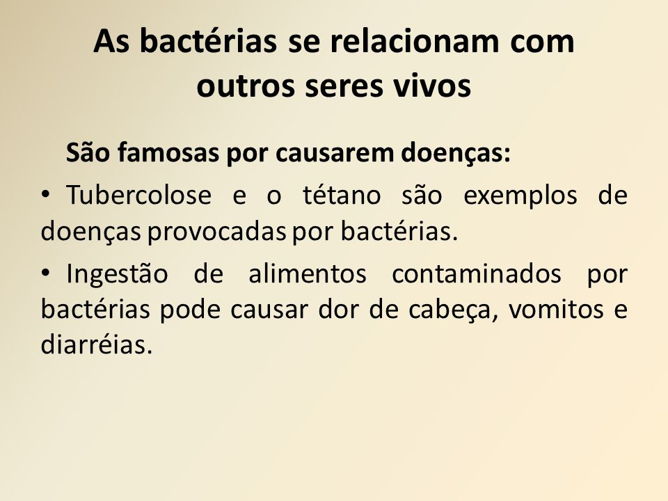 As bactérias se relacionam com outros seres vivos