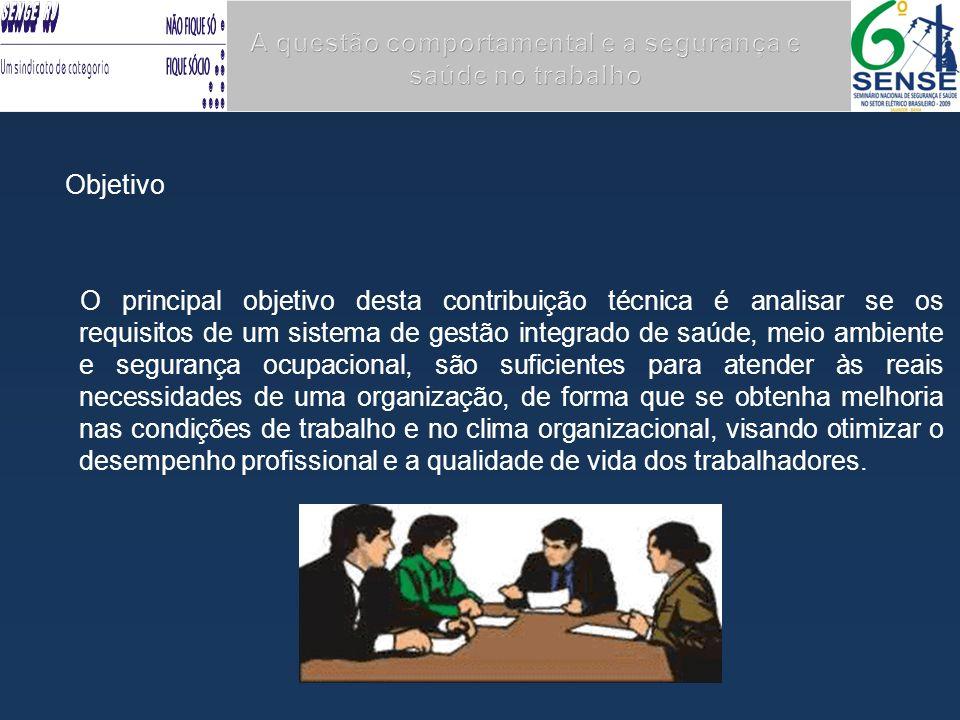A questão comportamental e a segurança e saúde no trabalho