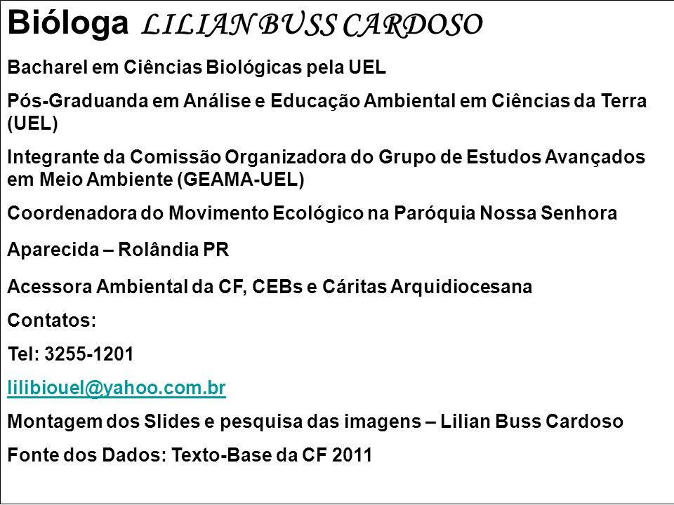 Bióloga LILIAN BUSS CARDOSO