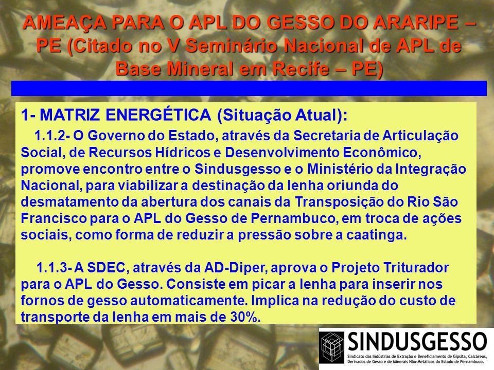AMEAÇA PARA O APL DO GESSO DO ARARIPE – PE (Citado no V Seminário Nacional de APL de Base Mineral em Recife – PE)