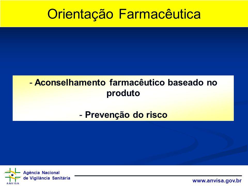 Aconselhamento farmacêutico baseado no produto
