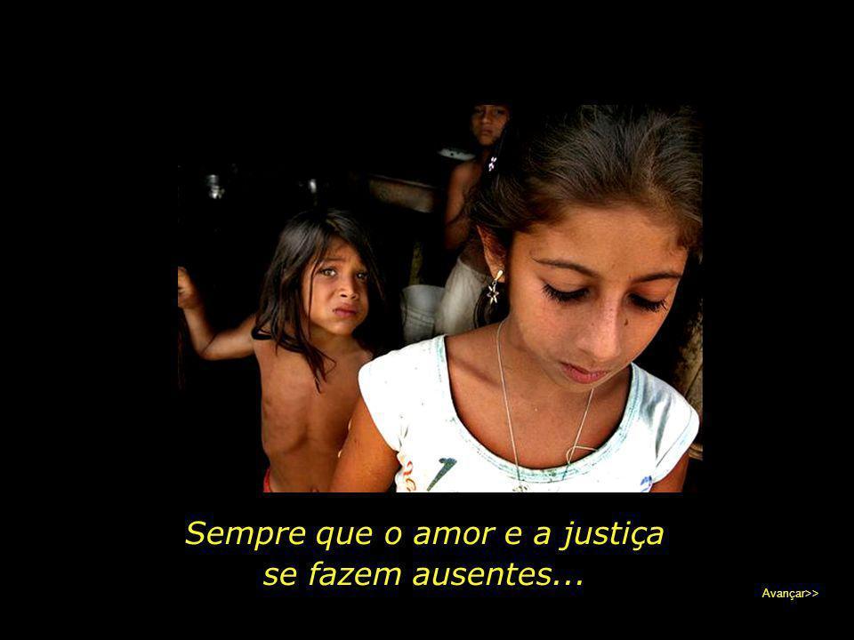 Sempre que o amor e a justiça