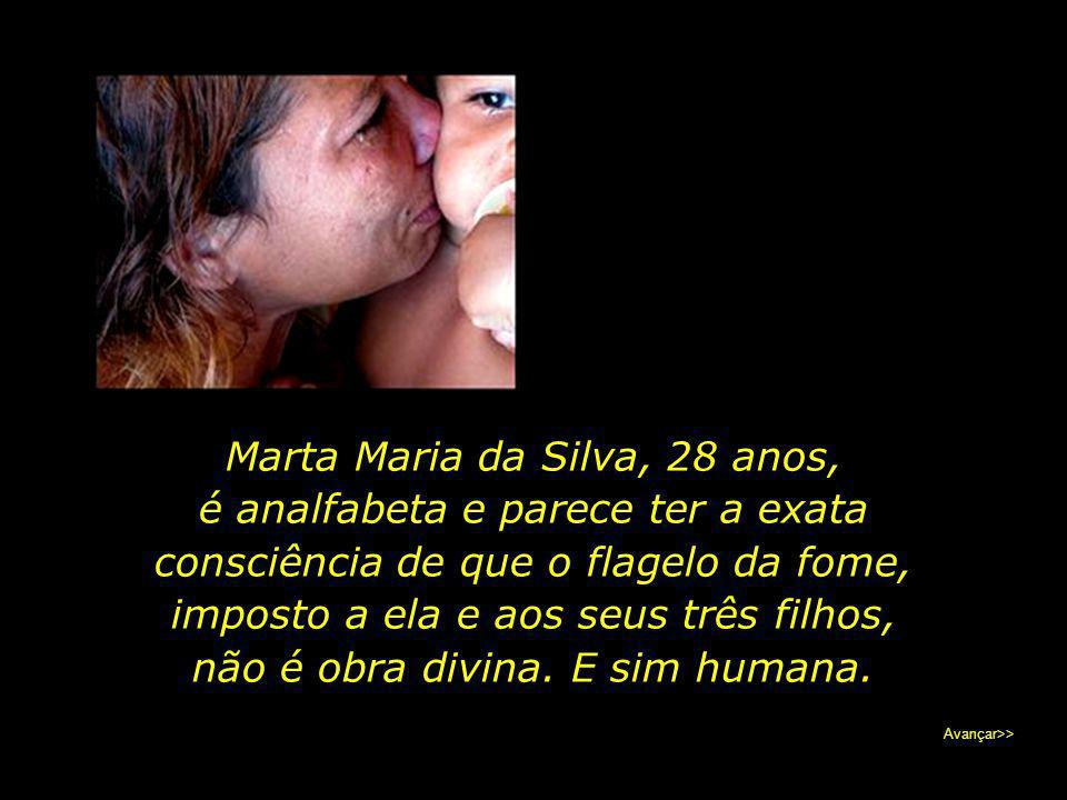 Marta Maria da Silva, 28 anos,