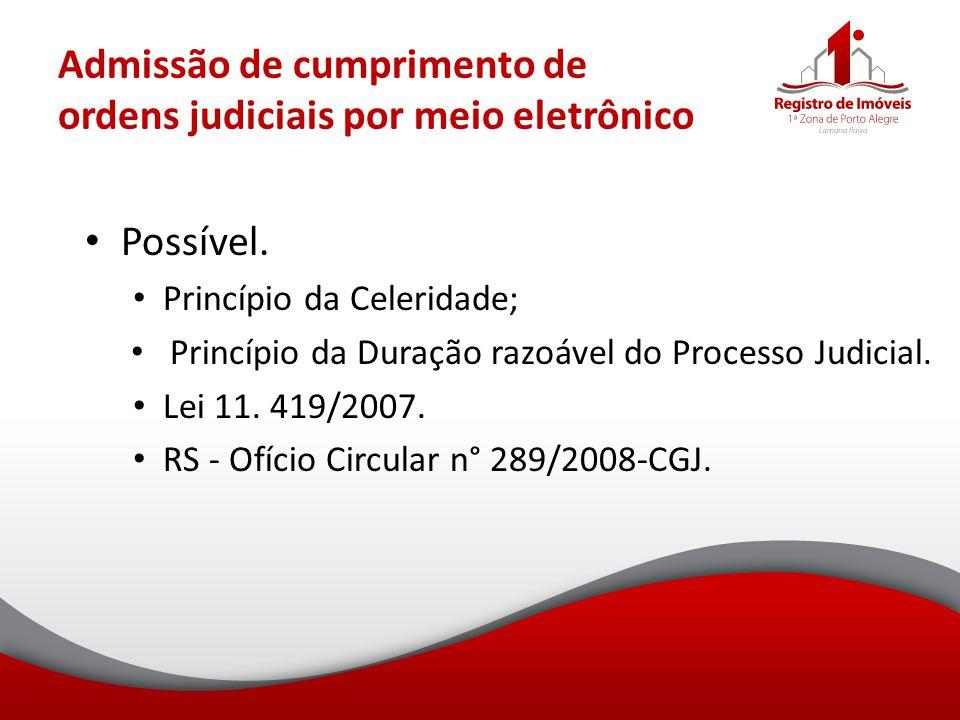 Admissão de cumprimento de ordens judiciais por meio eletrônico