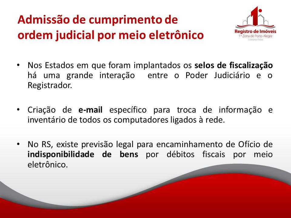 Admissão de cumprimento de ordem judicial por meio eletrônico