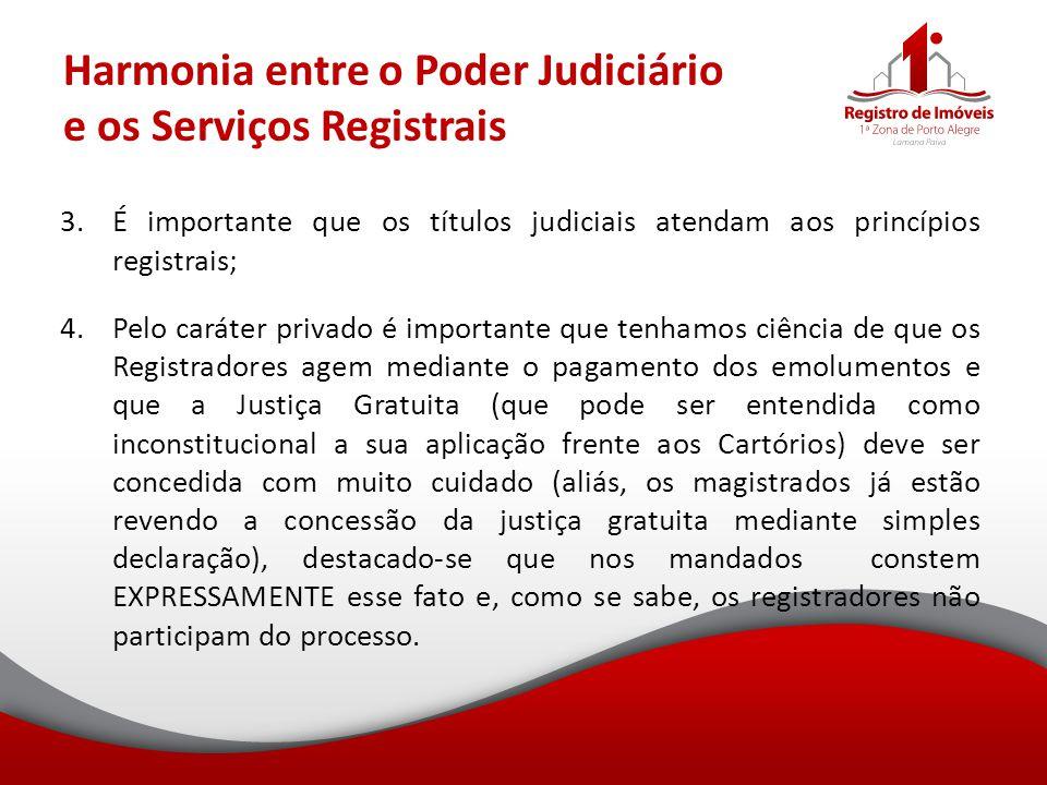 Harmonia entre o Poder Judiciário e os Serviços Registrais