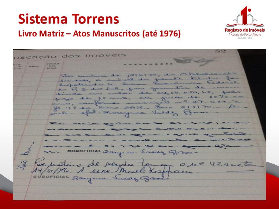 Sistema Torrens Livro Matriz – Atos Manuscritos (até 1976)