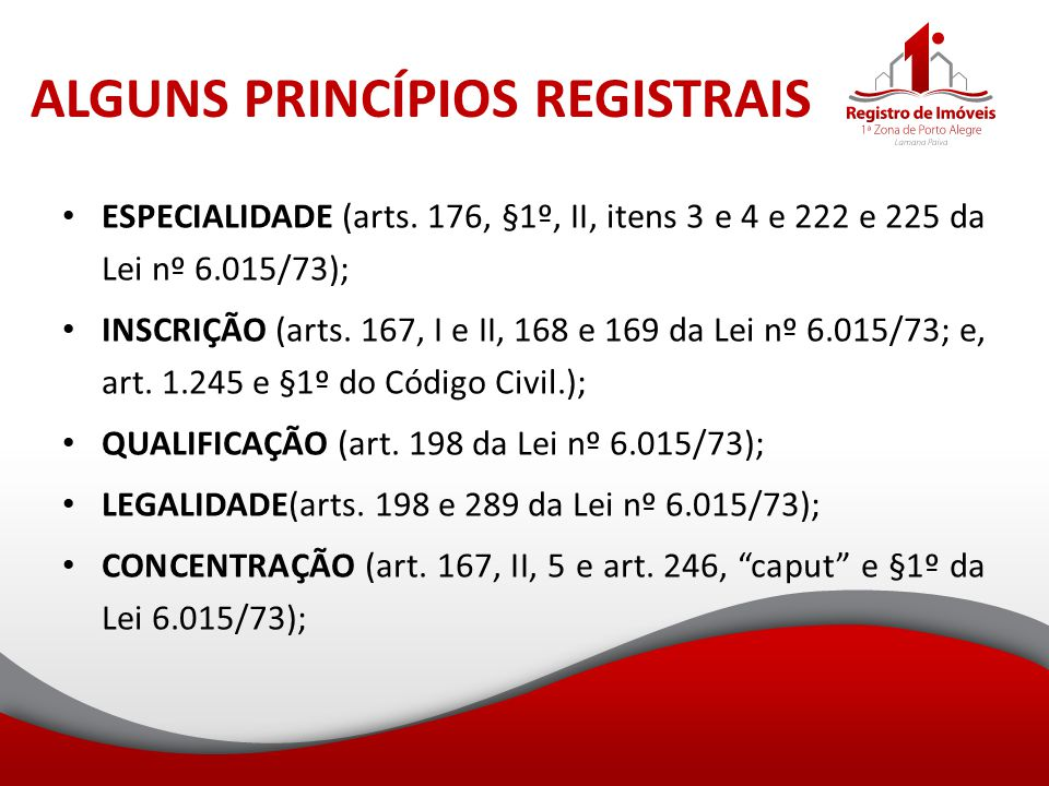 ALGUNS PRINCÍPIOS REGISTRAIS