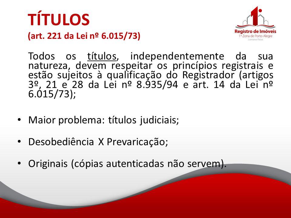 TÍTULOS (art. 221 da Lei nº 6.015/73)