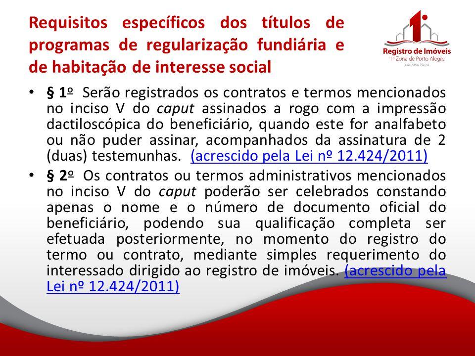 Requisitos específicos dos títulos de programas de regularização fundiária e de habitação de interesse social