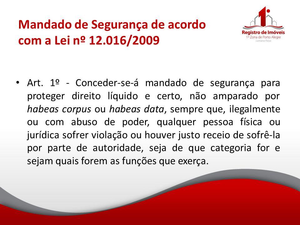 Mandado de Segurança de acordo com a Lei nº 12.016/2009