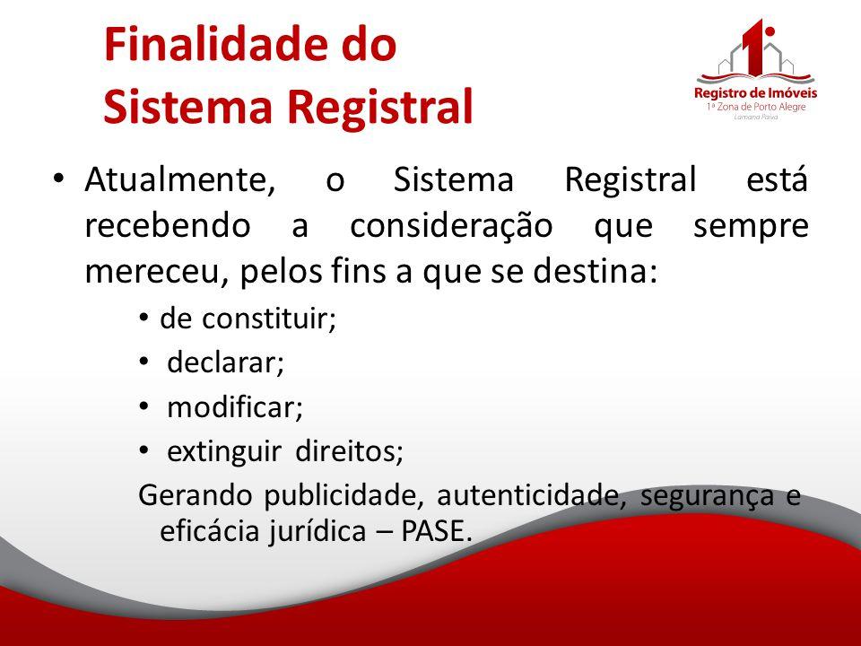 Finalidade do Sistema Registral