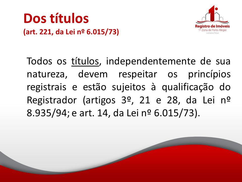 Dos títulos (art. 221, da Lei nº 6.015/73)