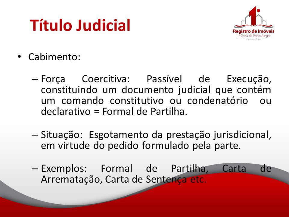 Título Judicial Cabimento:
