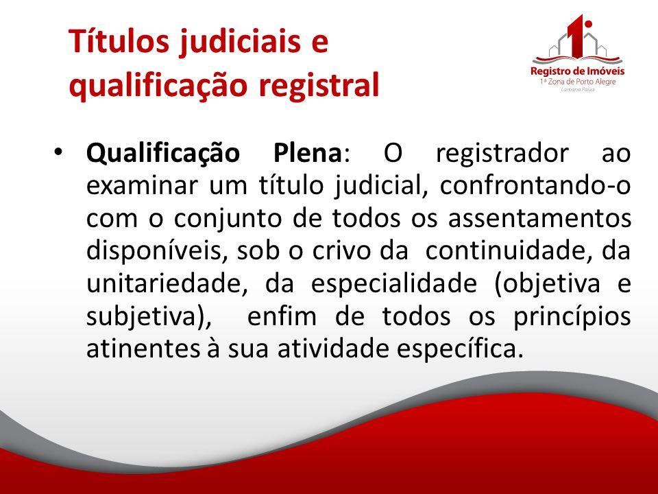 Títulos judiciais e qualificação registral