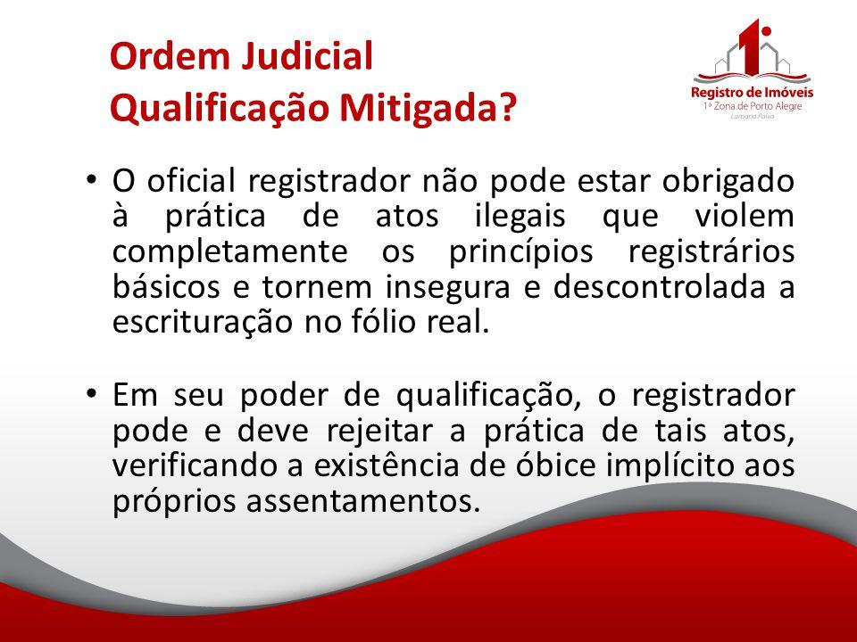 Ordem Judicial Qualificação Mitigada