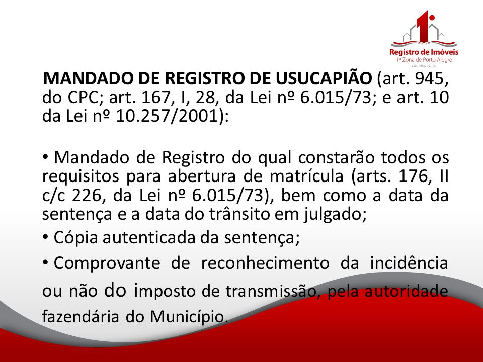 MANDADO DE REGISTRO DE USUCAPIÃO (art. 945, do CPC; art