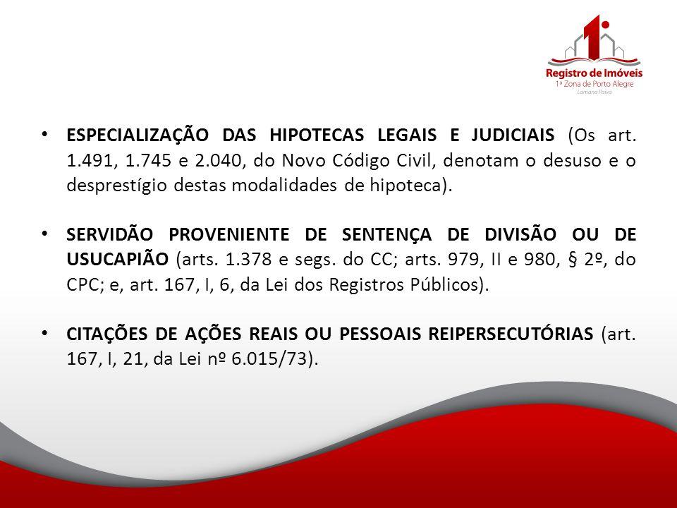 ESPECIALIZAÇÃO DAS HIPOTECAS LEGAIS E JUDICIAIS (Os art. 1. 491, 1