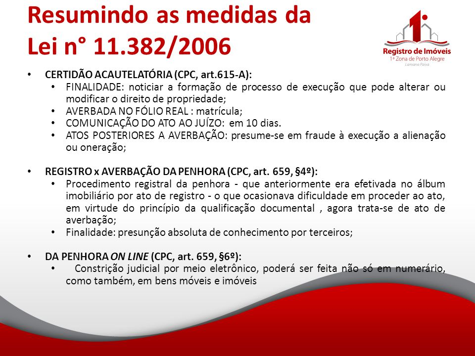 Resumindo as medidas da Lei n° 11.382/2006