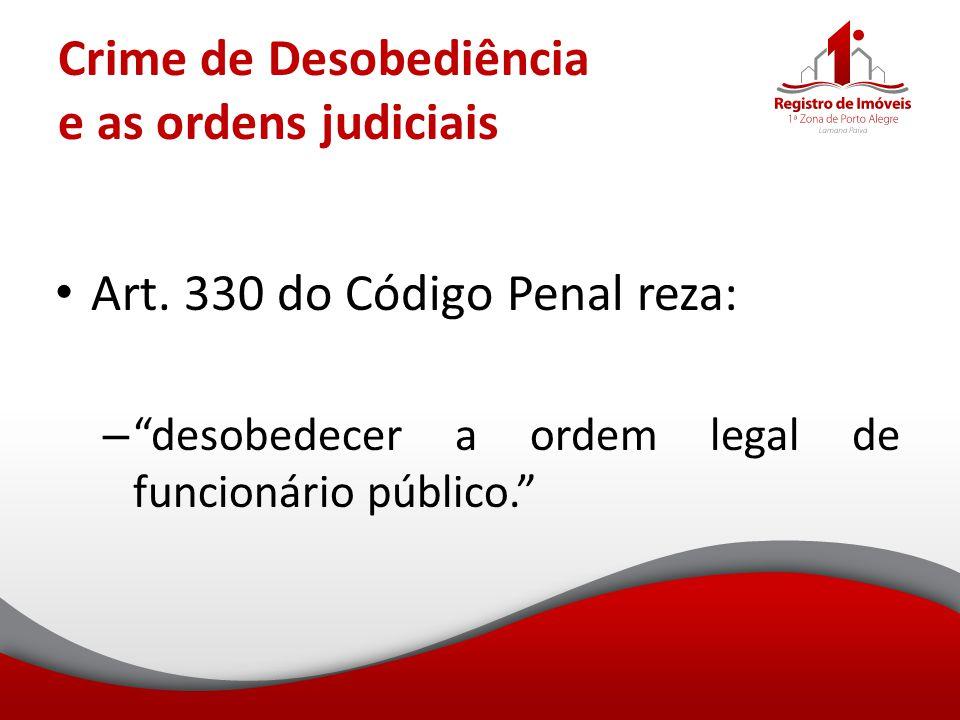 Crime de Desobediência e as ordens judiciais