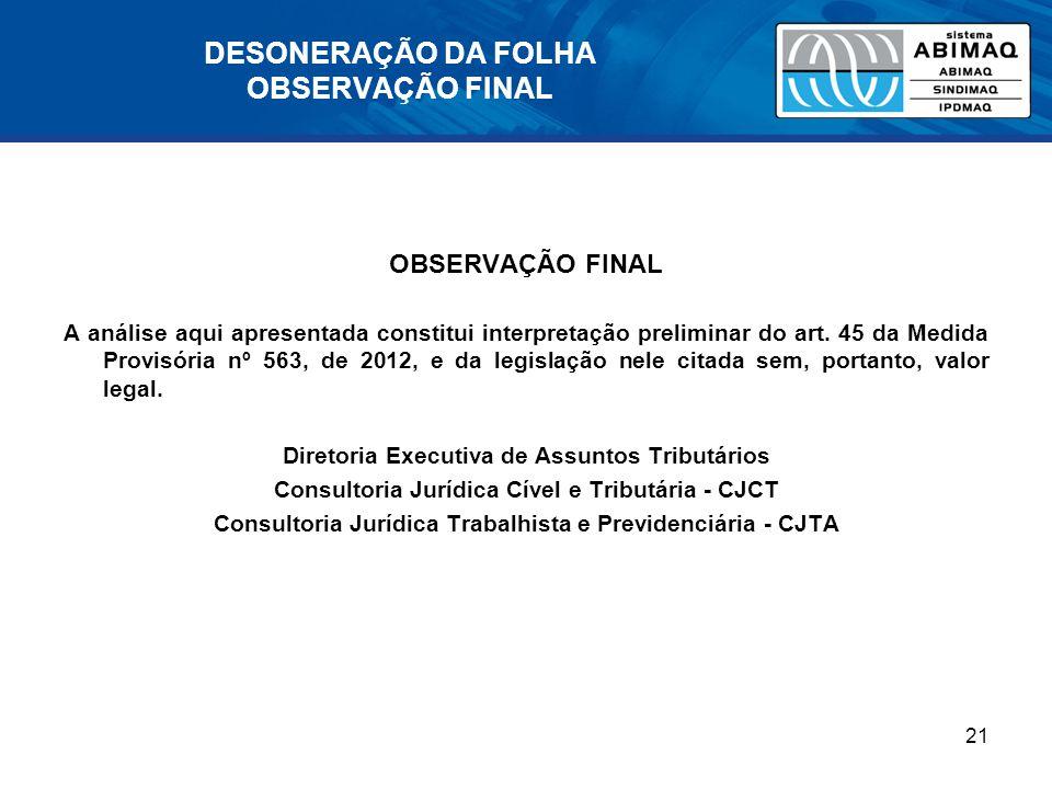 DESONERAÇÃO DA FOLHA OBSERVAÇÃO FINAL