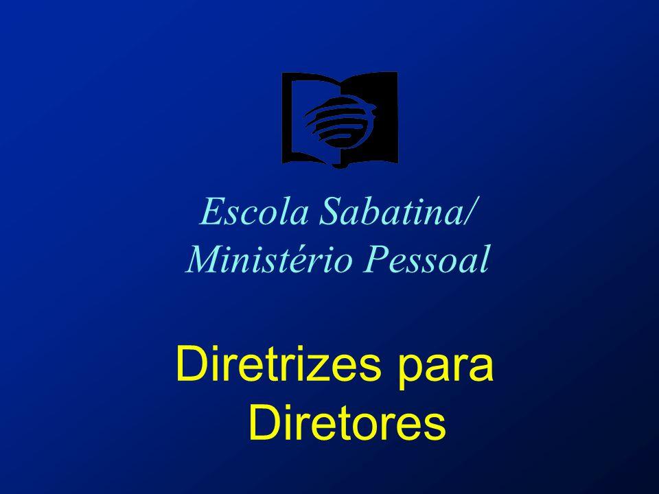 Escola Sabatina/ Ministério Pessoal