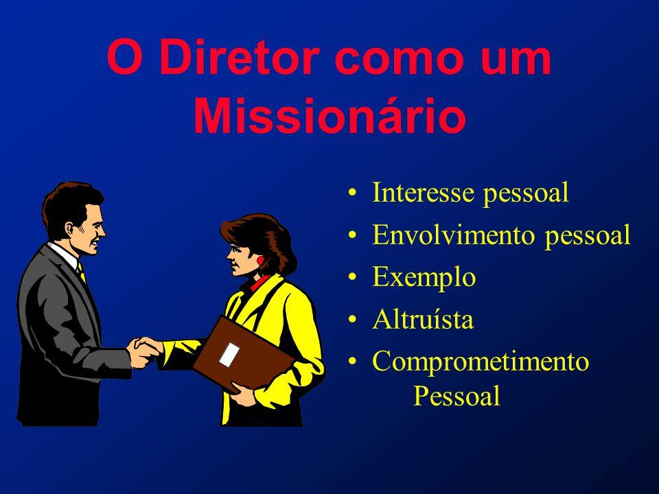 O Diretor como um Missionário