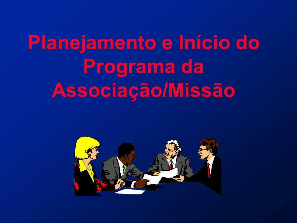 Planejamento e Início do Programa da Associação/Missão