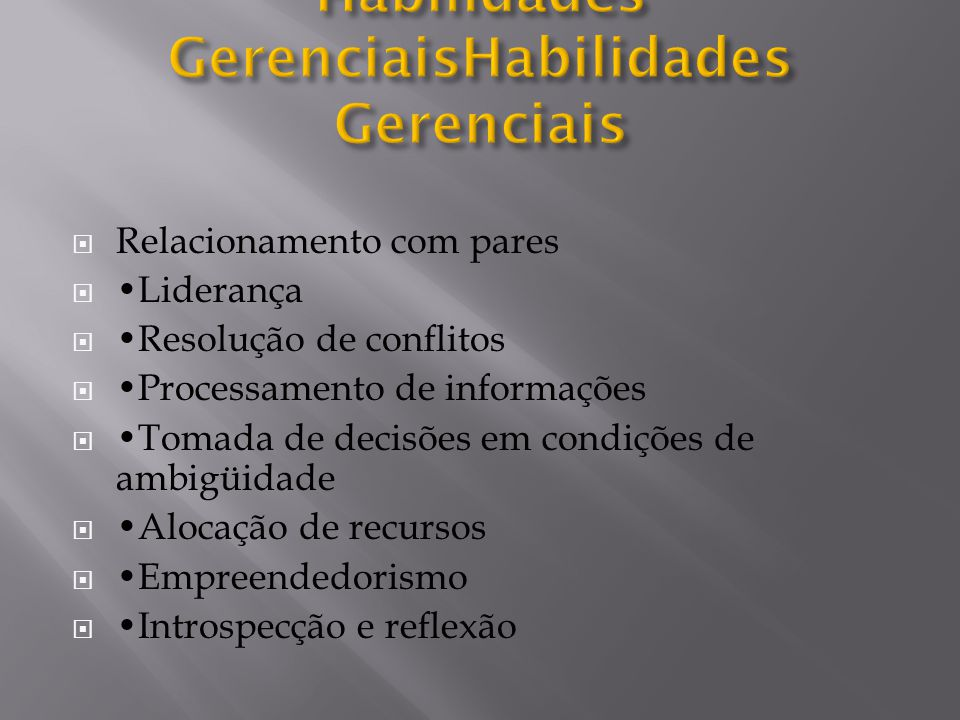 Habilidades GerenciaisHabilidades Gerenciais