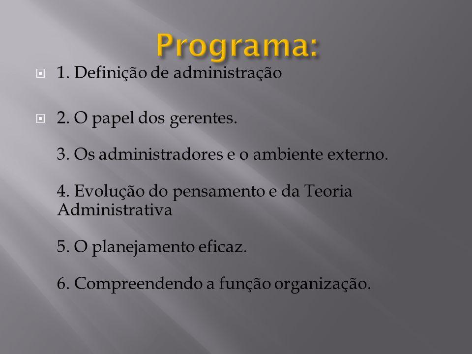 Programa: 1. Definição de administração