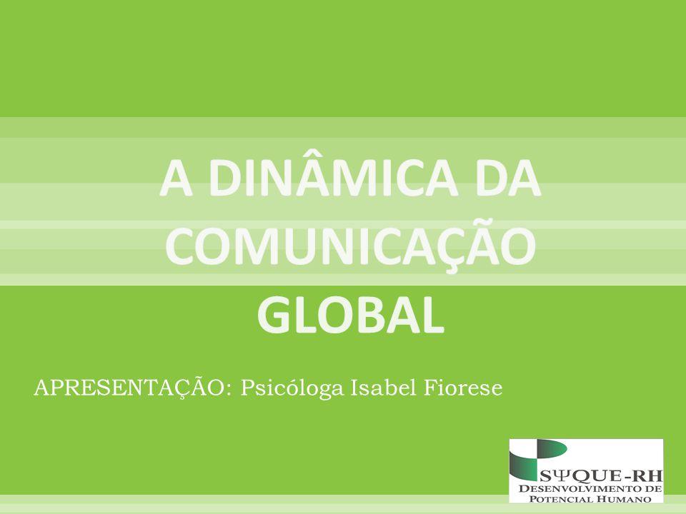 A DINÂMICA DA COMUNICAÇÃO GLOBAL