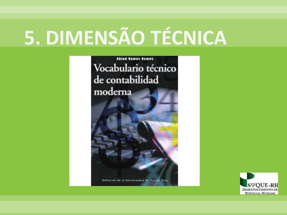 5. DIMENSÃO TÉCNICA