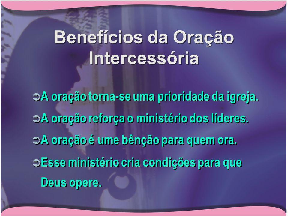 Benefícios da Oração Intercessória